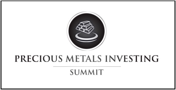 Precious Metals Investing Summit  (3 day event)